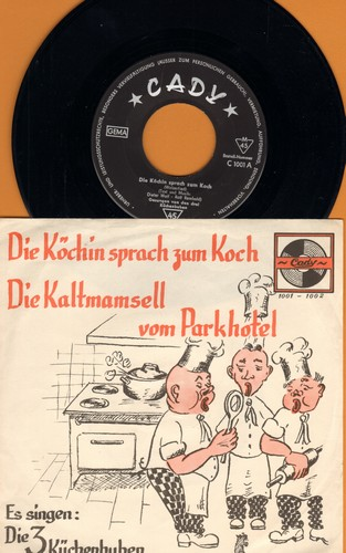 3 Kuechenbuben - Die Koechin sprach zum Koch/Die Kaltmamsell vom Parkhotel (Traditional German Music Hall Song two-sider, German Pressing with picture sleeve) - NM9/EX8 - 45 rpm Records