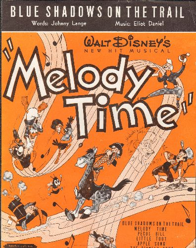 Disney - Blue Shadows On The Trail - Vintage SHEET MUSIC for the song featured in Disney Animated Feature -Melody Time- (BEAUTIFUL cover art, suitable for framing!) - EX8/ - Sheet Music