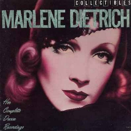 Dietrich, Marlene - Marlene Dietrich - Her Complete Decca Recordings: Falling In Love Again, Black Market, The Boys In The Backroom, Lili Marlene, You've Got That Look (That Leaves Me Weak), I've Been In Love Before, You Do Something To Me (Vinyl LP recor