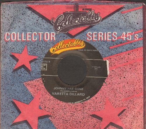 Dillard, Varetta - Johnny Has Gone/Bad Boy (by The Jive Bombers on flip-side) (re-issue with Collectables company sleeve) - NM9/ - 45 rpm Records