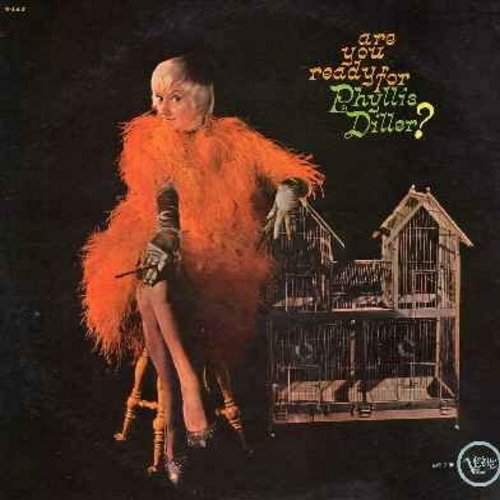 Diller, Phyllis - Are You Ready For Phyllis Diller? - A collection of monologs by The First Lady of Comedy - Recorded Live! (Vinyl LP record) - EX8/NM9 - LP Records