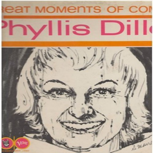 Diller, Phyllis - Great Moments Of Comedy with Phyllis Diller: The Way I Dress, Cheese And Turkey, The Cleaners, Old Age, more! (Vinyl MONO LP record) - NM9/EX8 - LP Records