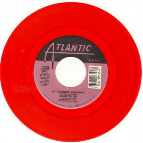 Dillon, Dean - Hot, Country, And Single/Holding My Own (red vinyl pressing) - M10/ - 45 rpm Records