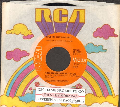 Imus. Don - 1200 Hamburgers To Go/Reverend Billy Sol Hargis (Classic Novelty-2-Sider, with juke box label and RCA company sleeve) - NM9/ - 45 rpm Records