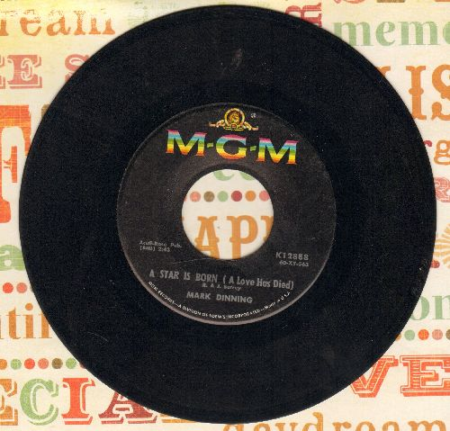 Dinning, Mark - A Star Is Born (A Love Has Died)/You Win Again  - VG7/ - 45 rpm Records