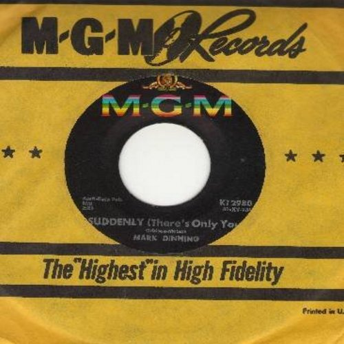 Dinning, Mark - Suddenly (There's Only You)/Top Forty, News, Weather And Sports (with vintage MGM company sleeve) - VG7/ - 45 rpm Records