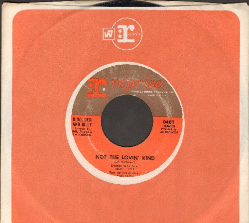 Dino, Desi & Billy - Not The Lovin' Kind/Chimes Of Freedom (with Reprise company sleeve) - EX8/ - 45 rpm Records