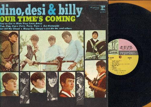 Dino, Desi & Billy - Our Time's Coming: Get Off My Cloud, Hang On Sloopy, Sheila, Let Me Be, Yesterday, She's So Far Out She's In (Vinyl MONO LP record) - EX8/VG7 - LP Records
