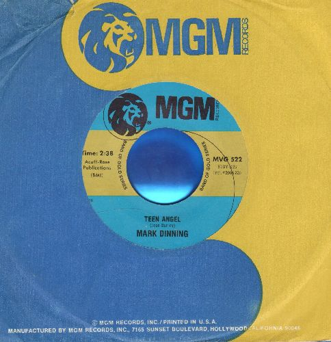 Dinning, Mark - Teen Angel/Bye Now Baby (authentic-looking re-issue with MGM cmpany sleeve) - NM9/ - 45 rpm Records