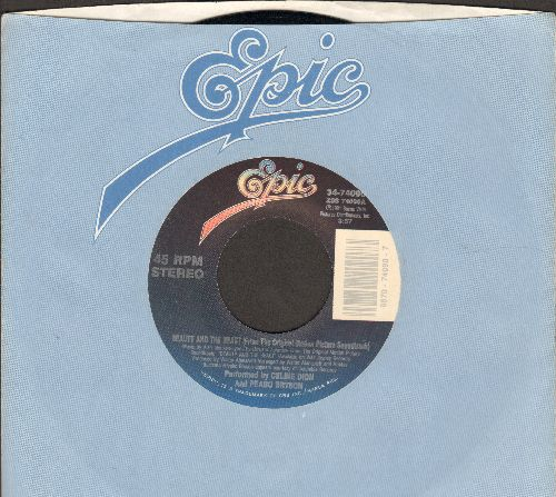 Dion, Celine & Peabo Bryson - Beauty And The Beast/The Beast Lets Belle Go (MINT condition with Epic company sleeve) - M10/ - 45 rpm Records