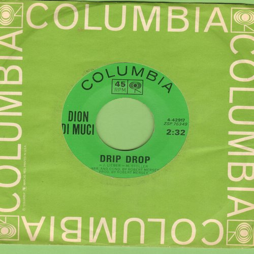 Dion - Drip Drop/No One's Waiting For Me (with Columbia company sleeve) - EX8/ - 45 rpm Records