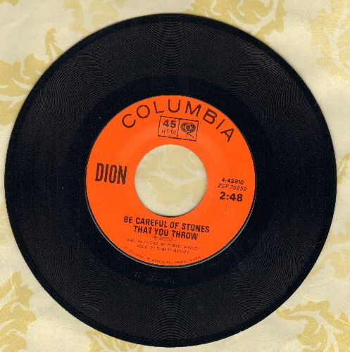 Dion - Be Careful Of Stones That You Throw/I Can't Believe (That You Don't Love Me Anymore)(orange label pressing) - VG7/ - 45 rpm Records
