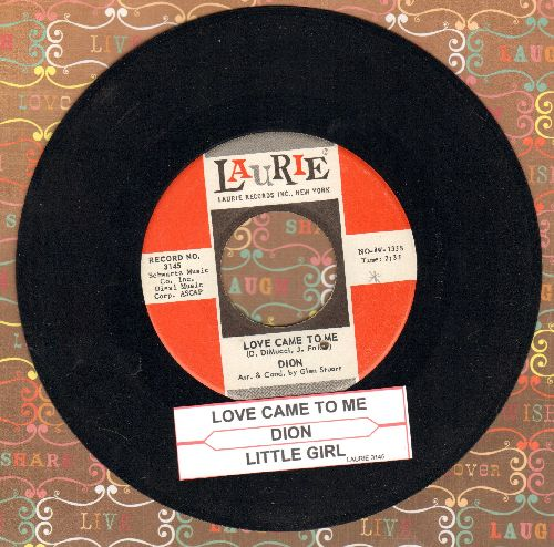 Dion - Love Came To Me/Little Girl (with juke box label) (bb) - EX8/ - 45 rpm Records