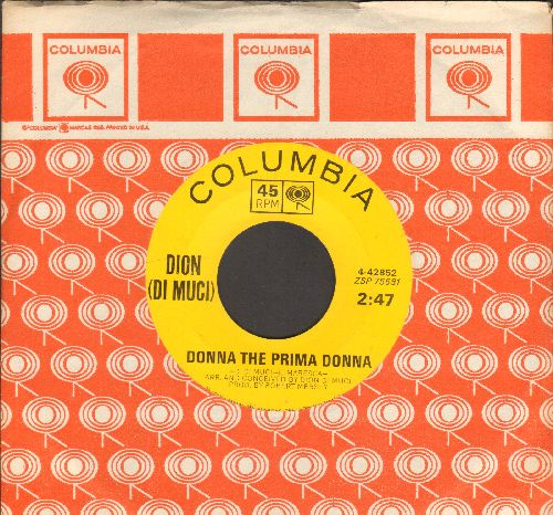 Dion - Donna The Prima Donna/You're Mine (with Columbia company sleeve, NICE condition!) - NM9/ - 45 rpm Records