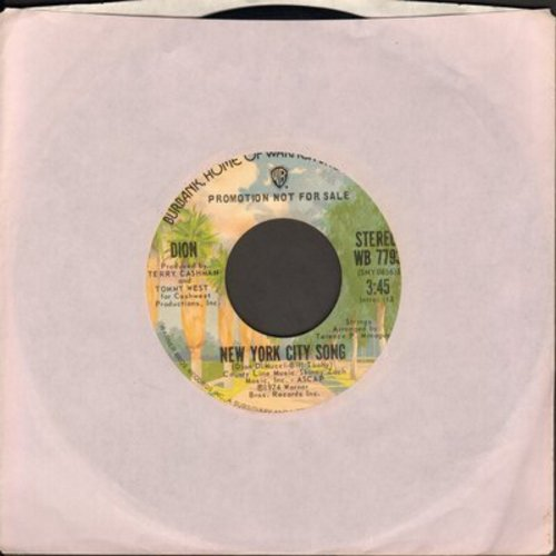 Dion - New York City Song (came in 2nd in consideration as Theme Song for the series -Welcome Back Kotter-)(double-A-sided DJ advance pressing with MONO and STEREO version) - M10/ - 45 rpm Records
