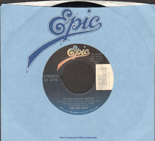 Dion, Celine - If You Asked Me To/Where Does My Heart Beat Now (with Epic company sleeve) - NM9/ - 45 rpm Records