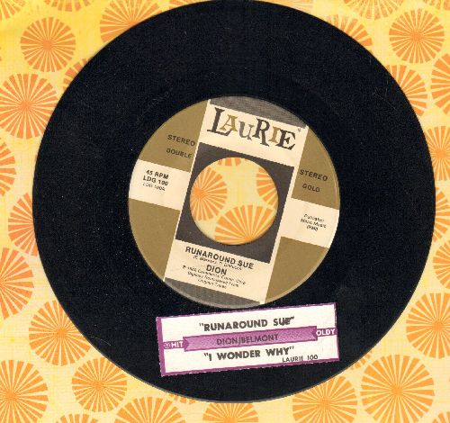 Dion - Runaround Sue/I Wonder Why (double-hit re-issue with juke box label) - NM9/ - 45 rpm Records
