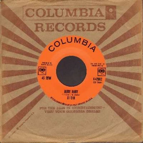 Dion - Ruby Baby/He'll Only Hurt You (with vintage Columbia company sleeve) - EX8/ - 45 rpm Records