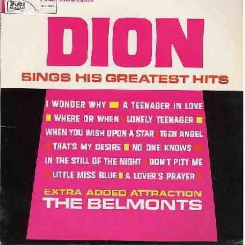 Dion - Dion Sings His Greatest Hits: Teenager In Love, Teen Angel, That's My Desire, Where Or When, I Wonder Why, Lonely Teenager, In The Still Of The Night, When You Wish Upon A Star (Vinyl LP record) - EX8/EX8 - LP Records