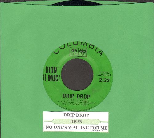 Dion - Drip Drop/No One's Waiting For Me (with juke box label) - NM9/ - 45 rpm Records