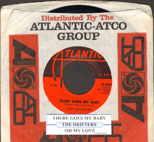 Drifters - There Goes My Baby/Oh My Love (with juke box label and vintage Atlantic company sleeve) - EX8/ - 45 rpm Records