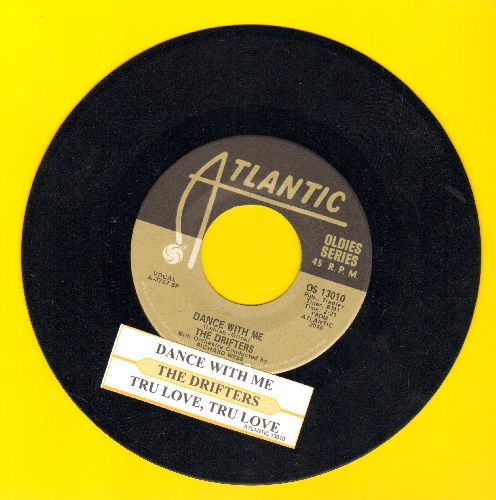 Drifters - Dance With Me/True Love, True Love (re-issue with juke box label and company sleeve) - NM9/ - 45 rpm Records
