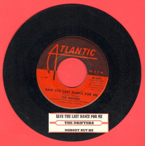 Drifters - Save The Last Dance For Me/Nobody But Me (with juke box label) - EX8/ - 45 rpm Records