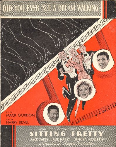 Rogers, Ginger, Jack Oakie, Jack Haley - Did You Ever See A Dream Walking - Vintage SHEET MUSIC for the song featured in film -Sitting Pretty- starring Ginger Rogers - VG7/ - Sheet Music