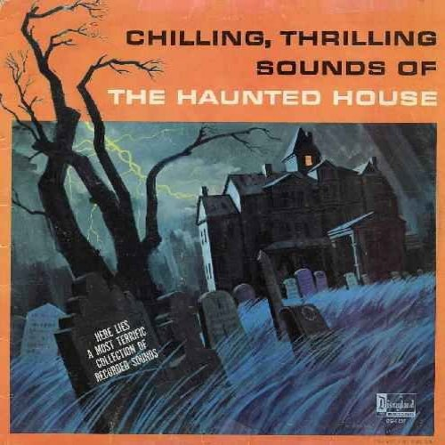 Disney - Chilling, Thrilling Sounds Of The Haunted House (Vinyl MONO LP record, no bonus) (back cover torn) - EX8/EX8 - LP Records