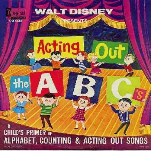 Disney - Acting Out The ABC's - A Child Primer of Alphabet, Counting & Acting Out Songs (Vinyl LP record) - VG7/VG7/EX8 - LP Records