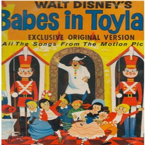 Disney - Babes In Toyland - Exclusive Original Version - All the songs from the Motion Picture (Vinyl LP record) - EX8/EX8 - LP Records