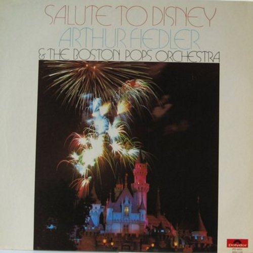 Fiedler, Arthur & The Boston Pops  - A Salute To Disney: Mickey Mouse March, Zip-A-Dee Doo-Dah, Snow White And The Seven Dwarfs, When You Wish Upon A Star (Vinyl LP record) - VG7/NM9 - LP Records