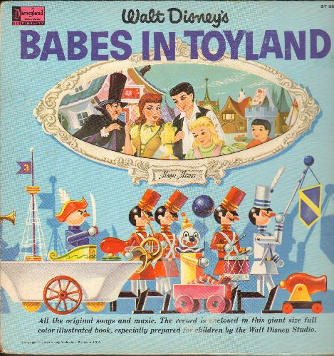 Disney - Babes In Toyland - All the original songs and music. Vinyl STEREO LP record, gate-fold cover with picture pages (tape on pages) - EX8/VG6 - LP Records