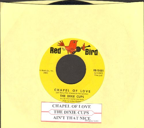 Dixie Cups - Chapel Of Love (Going To The Chapel, Gonna Get Married)/Ain't That Nice (with juke box label) - EX8/ - 45 rpm Records