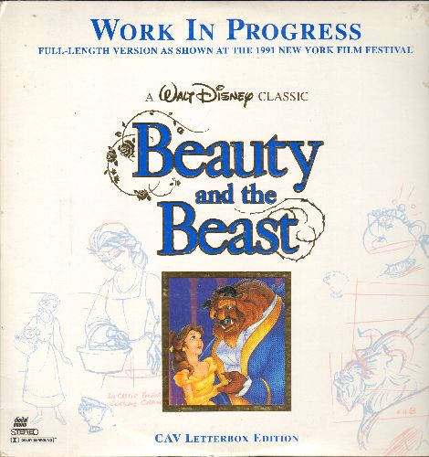 Beaty And The Beast - Beauty And The Beast - Work In Progress - Full-Length Version as shown at the 1991 New York Film Festival (2 LASERDISCS, gate-fold cover) - NM9/EX8 - LaserDiscs