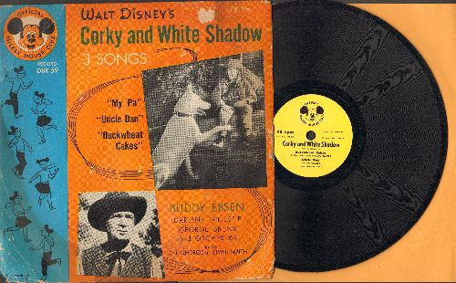 Disney - Corky And White Shadow: Buckwheat Cakes/Uncle Dan/My Pa (Songs featuring Buddy Ebsen, Darlene Gillespie and George Bruns, 10 inch 78 rpm record with picture cover) - EX8/VG6 - 78 rpm