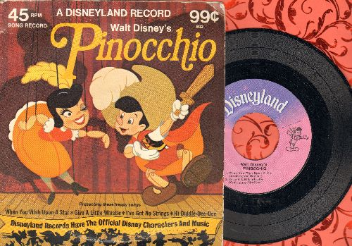 Disney - Pinochio: When You Wish Upon A Star/Give A Little Whistle/I've Got No Strings/Hi-Diddle-Dee-Dee (vinyl EP record with picture cover) - EX8/VG7 - 45 rpm Records