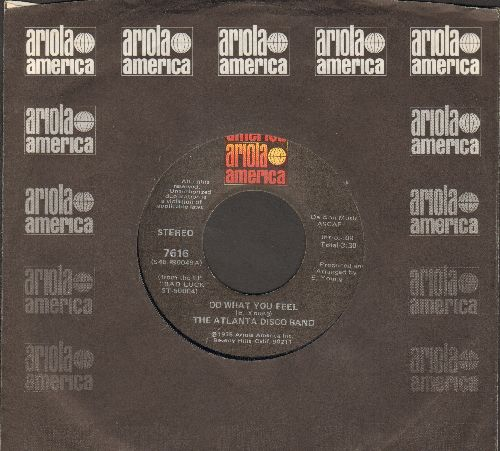 Atlanta Disco Band - Do What You Feel/I Am Trying (with Ariola company sleeve) - EX8/ - 45 rpm Records
