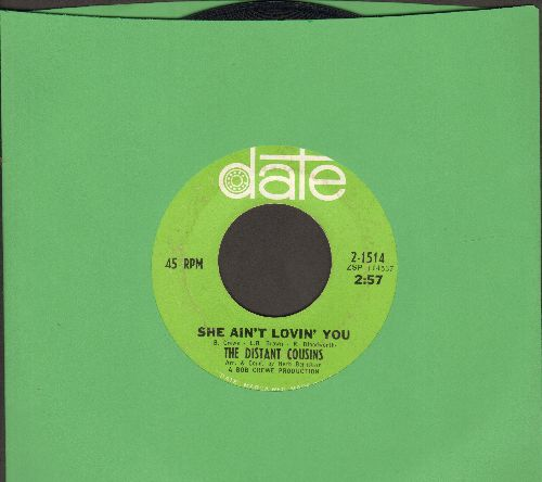 Distant Cousins - Here Today, Gone Tomorrow/She Ain't Lovin' You  - EX8/ - 45 rpm Records