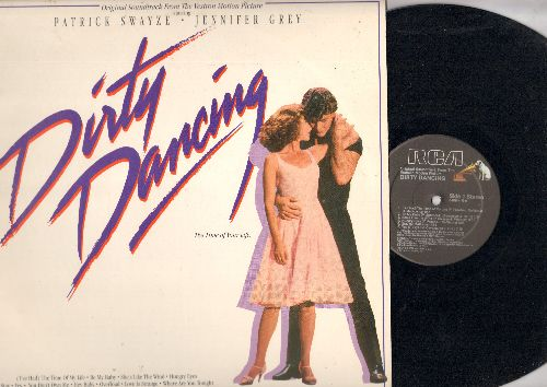 Dirty Dancing - Dirty Dancing - Original Motion Picture Soundtrack: Hey Baby, Love Is Strange, You Don't Own Me, Hungry Eyes, She's Like The Wind, (I've Had) The Time Of My Life (vinyl STEREO LP record) - EX8/EX8 - LP Records