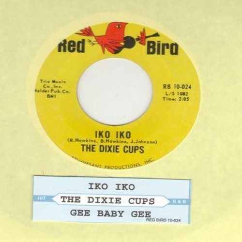 Dixie Cups - Iko Iko/I'm Gonna Get You Yet (with juke box label) - VG7/ - 45 rpm Records
