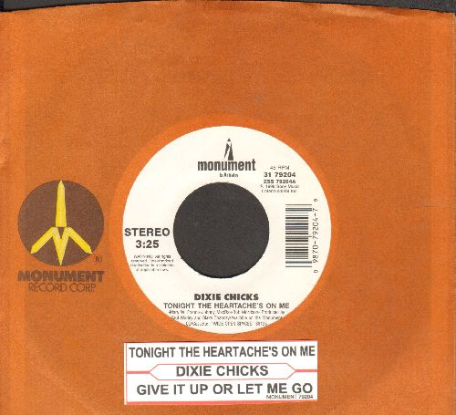 Dixie Chicks - Tonight The Heartache's On Me/Give It Up Or Let Me Go (with juke box label and Monument company sleeve) - NM9/ - 45 rpm Records