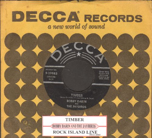 Darin, Bobby - Timber/Rock Island Line (RARE 1956 first pressing with uke box label and Decca company sleeve) - VG6/ - 45 rpm Records