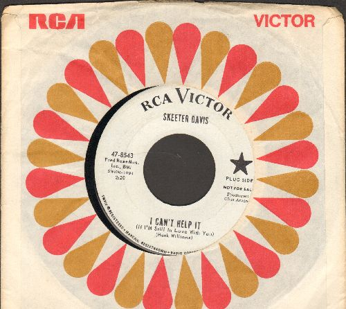 Davis, Skeeter - I Can't Help It (If I'm Still In Love With You)/You Taught Me Everything That I Know (DJ advance pressing with RCA company sleeve) - NM9/ - 45 rpm Records