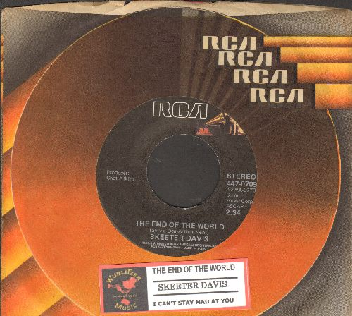 Davis, Skeeter - The End Of The World/I Can't Stay Mad At You (double-hit re-issue with juke box label and company sleeve) - EX8/ - 45 rpm Records
