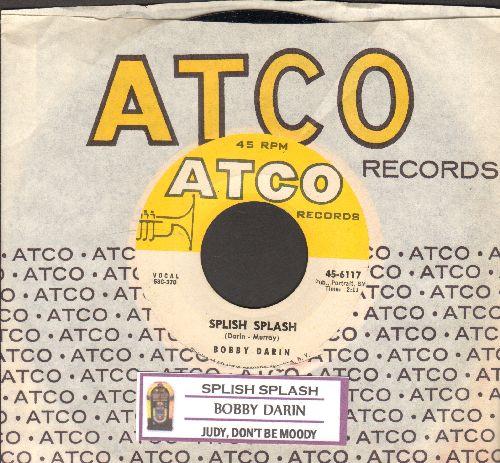 Darin, Bobby - Splish Splash/Judy, Don't Be Moody (with juke box label and vintage Atco company sleeve) - NM9/ - 45 rpm Records