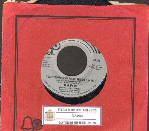 Dawn - Tie A Yellow Ribbon Round The Ole Oak Tree (RADIO FAVORITE!)/I Can't Believe How Much I Love You (1973 first issue with juke box label and Bell company sleeve) - EX8/ - 45 rpm Records