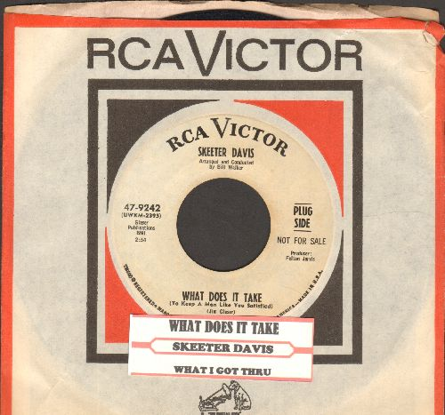 Davis, Skeeter - What Does It Take (To Keep A Man Like You Satsified?/What I Go Thru (To Keep Holding On To You)(DJ advance pressing with juke box label and RCA company sleeve) - NM9/ - 45 rpm Records