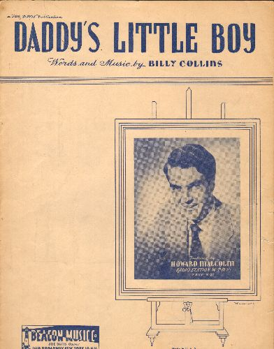 Malcolm, Howard, Mills Brothers - Daddy's Little Boy - Vintage SHEET MUSIC for the much recorded Stadard, featuring cover portrait of singer Howard Malcolm. - EX8/ - Sheet Music