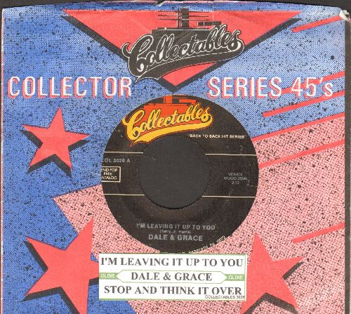 Dale & Grace - I'm Leaving It Up To You/Stop And Think It Over (double-hit re-issue with juke box label and company sleeve) - NM9/ - 45 rpm Records